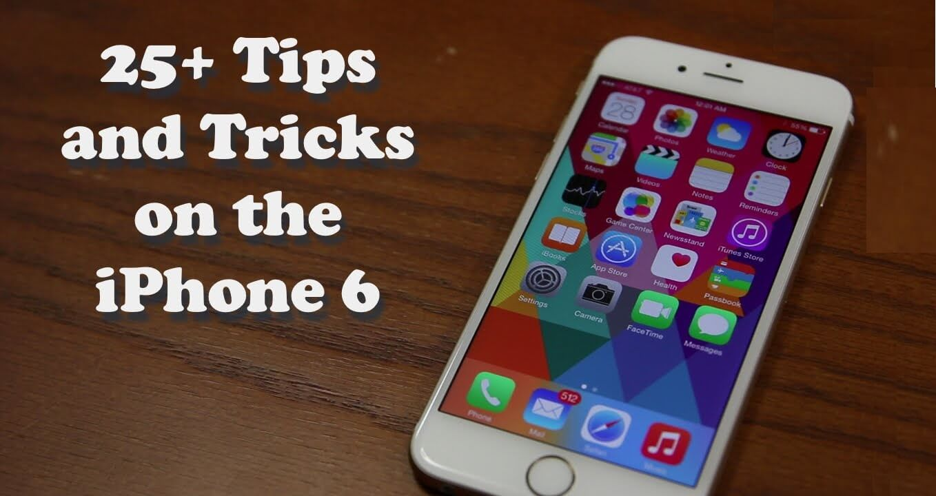 Iphone 6 Tips and Tricks