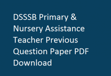DSSSB Primary & Nursery Assistance Teacher Previous Question Paper PDF Download
