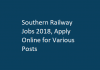 Southern Railway Jobs 2018, Apply Online for Various Posts