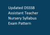 Updated DSSSB Assistant Teacher Nursery Syllabus Exam Pattern