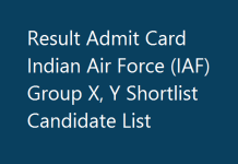 Result Admit Card Indian Air Force (IAF) Group X, Y Shortlist Candidate List