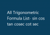 All Trigonometric Formula List- sin cos tan cosec cot sec