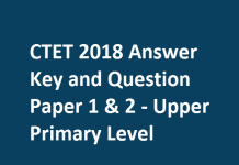 CTET 2018 Answer Key and Question Paper 1 & 2 - Upper Primary Level