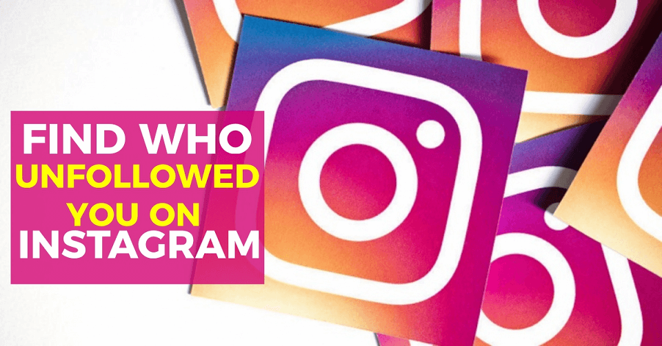 Know Who Unfollow me on Instagram