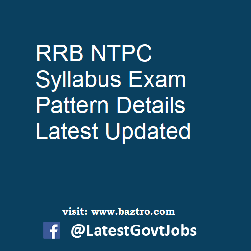 RRB NTPC Syllabus Exam Pattern Details Latest Updated