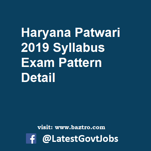 Haryana Patwari 2019 Syllabus Exam Pattern Detail